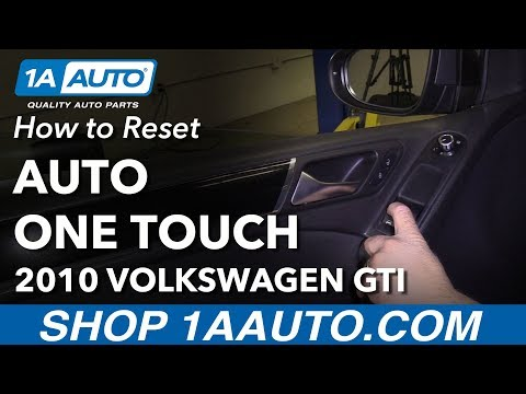 How to Reset One Touch Automatic Windows Volkswagen GTI