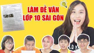 Giải đề Văn theo kiểu lầy lội :  Sài Gòn có khó hơn Hà Nội ?