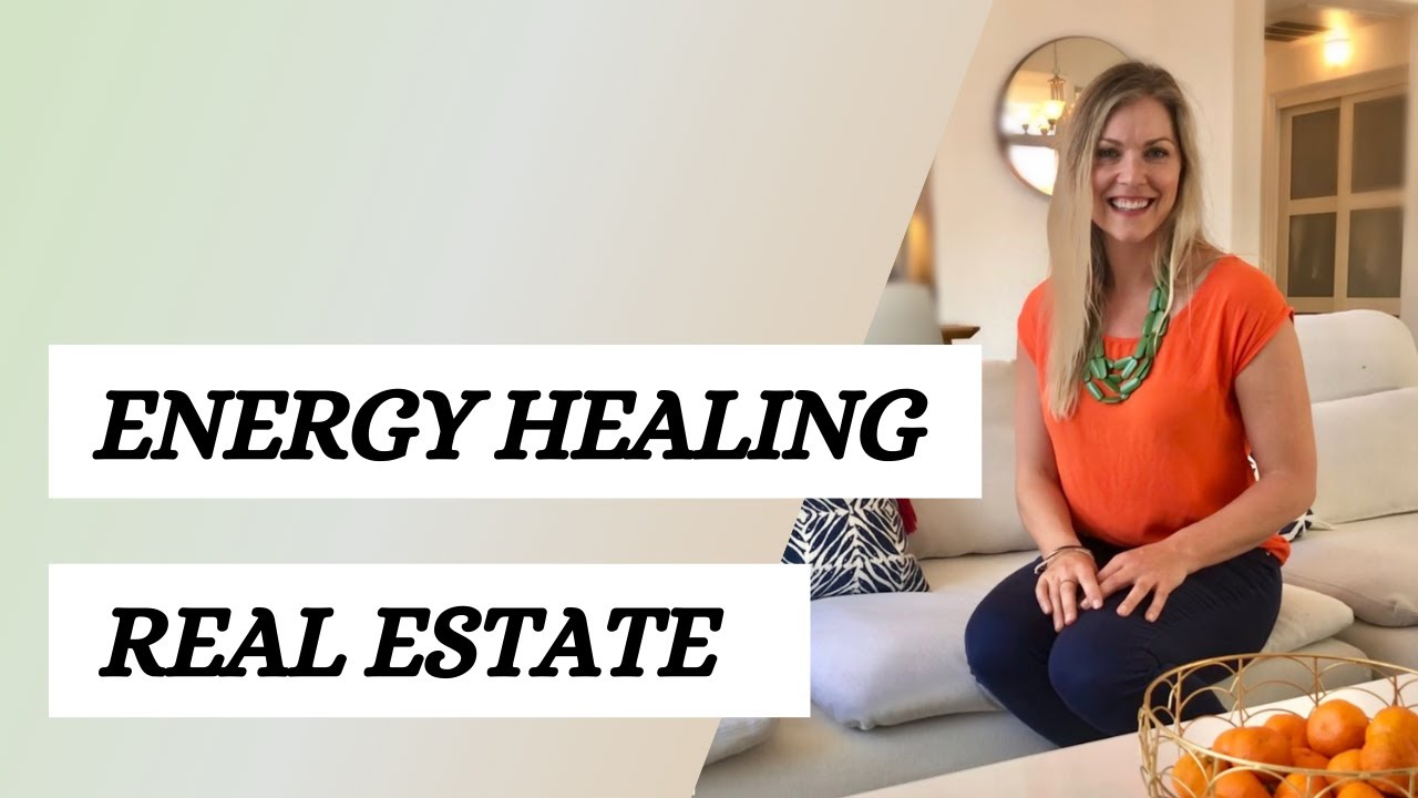 How Energy Healing Affects Real Estate