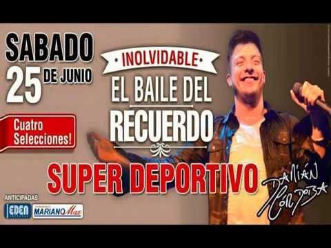 Damian Cordoba Deportivo (25 06 2016) Baile Del Recuerdo parte 6