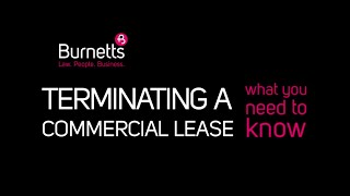Terminating a Commercial Lease | Burnetts Solicitors