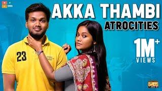 Akka Thambi Atrocities || Narikootam || Tamada Media