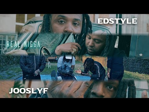 Youtube: JOOSLYF x EDSTYLE – REAL NIGGA (Clip Officiel)