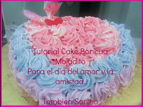 Tutorial Cake Boricua Mojadito (Sorteo Cerrado)