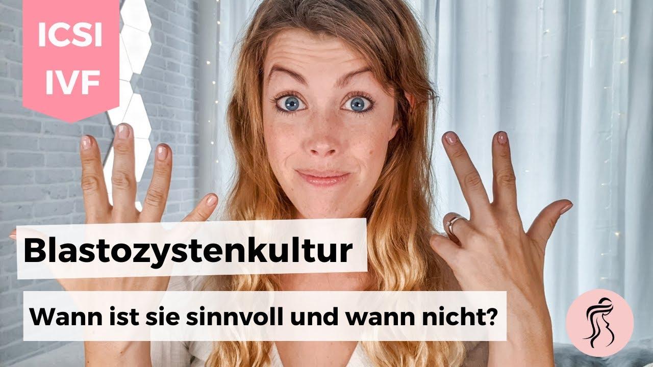 Blastozystenkultur - ja oder nein?!   Kinderwunschbehandlung