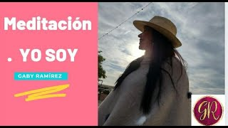 MEDITACIÓN GUIADA YO SOY / Ley de Asunción