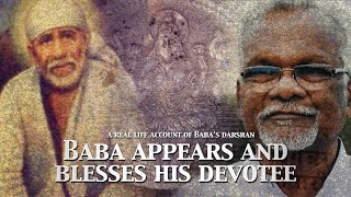 Sai Baba Appears and Blesses His Devotee