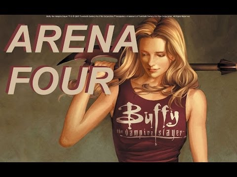 Arena Mode: Buffy The Vampire Slayer - Arena Four!