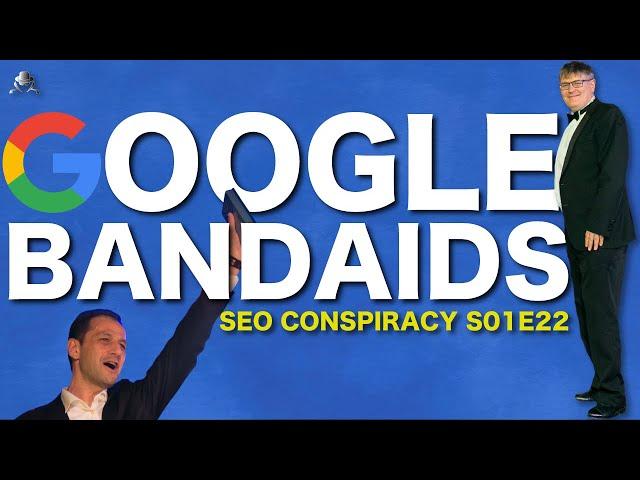 Google Bandaids: rel=nofollow; rel=prev/next; canonical, etc. - SEO Conspiracy S01E22