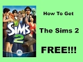 How to Get The Sims 2 Ultimate Collection FREE! | Legal 2017