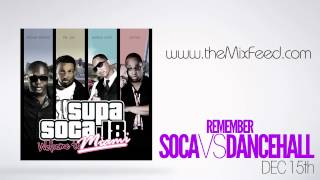 DJ Crown Prince - Supa Soca 18 Welcome To Miami [Trinidad Carnival Soca Mix 2013 DOWNLOAD]