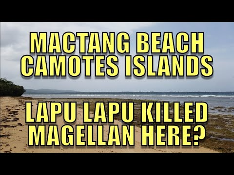 Mactang Beach Camotes Islands, Lapu Lapu Killed Magellan Here?
