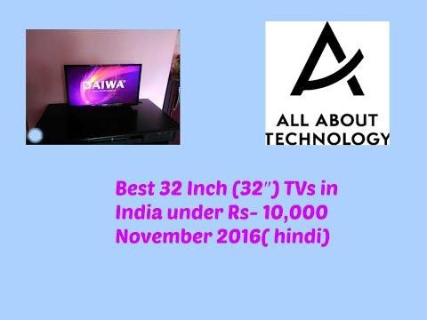 """Best 32 Inch (32"""") TVs in India  November 2016"""