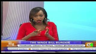 Big Question: Wage Burden With CS Kamau Thugge