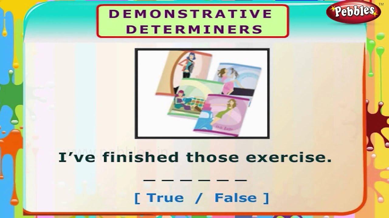 Demonstrative Determiners   English Grammar Exercises For Kids ...