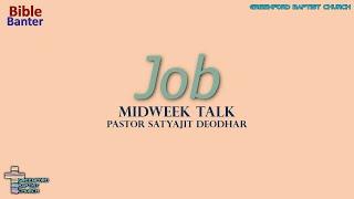 42) Bible Banter - Job - Pastor Satyajit Deodhar