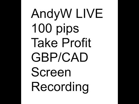 AndyW LIVE 100 pips Take Profit on GBP/CAD Screen Recording (My 50 Pips a Day Strategy)