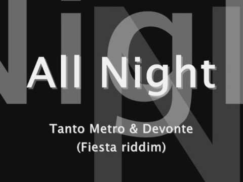 All Night - Tanto Metro & Devonte