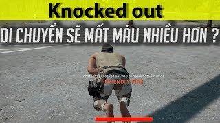 bị knocked out mà di chuyển sẽ nhanh chết hơn ?