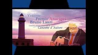 Vincitrice del Premio Bruno Lauzi 2012. Finale svoltasi ad Anacapri...