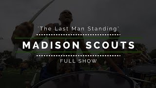 2017 Madison Scouts - FULL SHOW