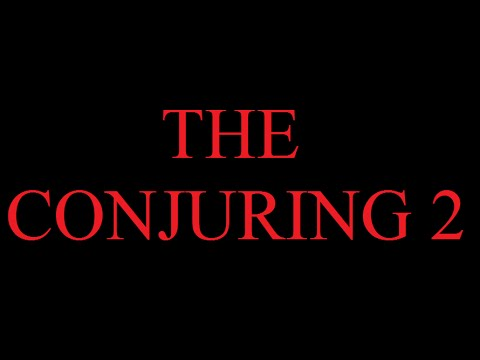 SPOILING EVERYTHING: THE CONJURING 2