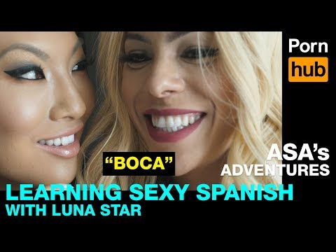 Asa's Adventures - Learning to Talk Dirty in Spanish with Luna Star - Ep 5