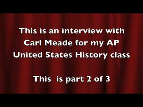 Interview with Carl Meade part 2
