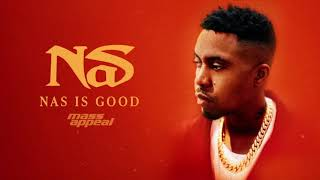 Nas- Nas Is Good (Official Audio)