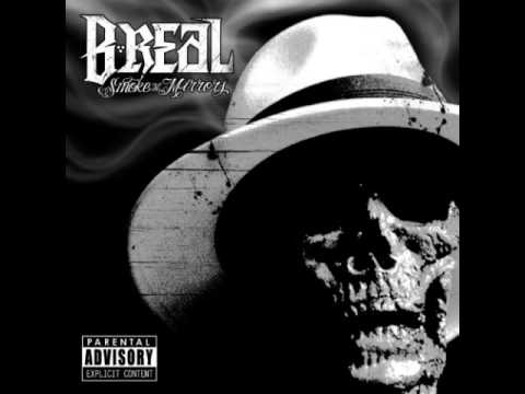 B-Real Feat Bo Roc - Smoke N Mirrors