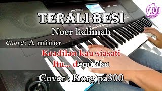 TERALI BESI - Noer Halimah - Karaoke Dangdut Korg Pa300