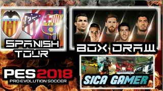 SPANISH TOUR - BOX DRAW LIGA ESPAÑOLA - PES 2018 MOBILE - EXPLICACÍON