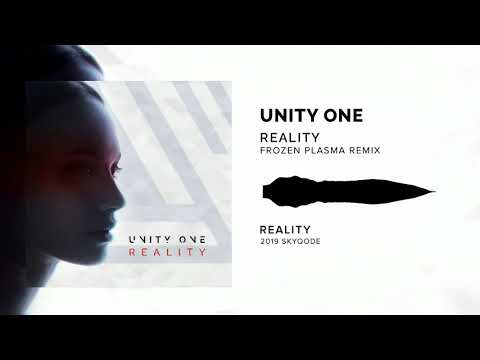 Unity One - Reality (Frozen Plasma Remix) mp3