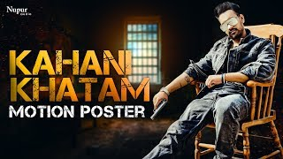 Kahani Khatam Motion Poster D' Milan | New Haryanvi Songs Haryanavi 2019 | Releasing on 1st June