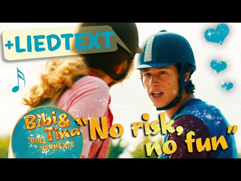 Bibi & Tina - NO RISK NO FUN official Musikvideo mit LYRICS