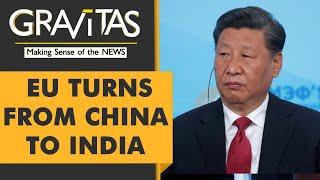 Gravitas: EU choses India over China for free trade