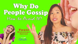 Why do people Gossip and How to stop gossip in its tracks | how to avoid gossiping about others