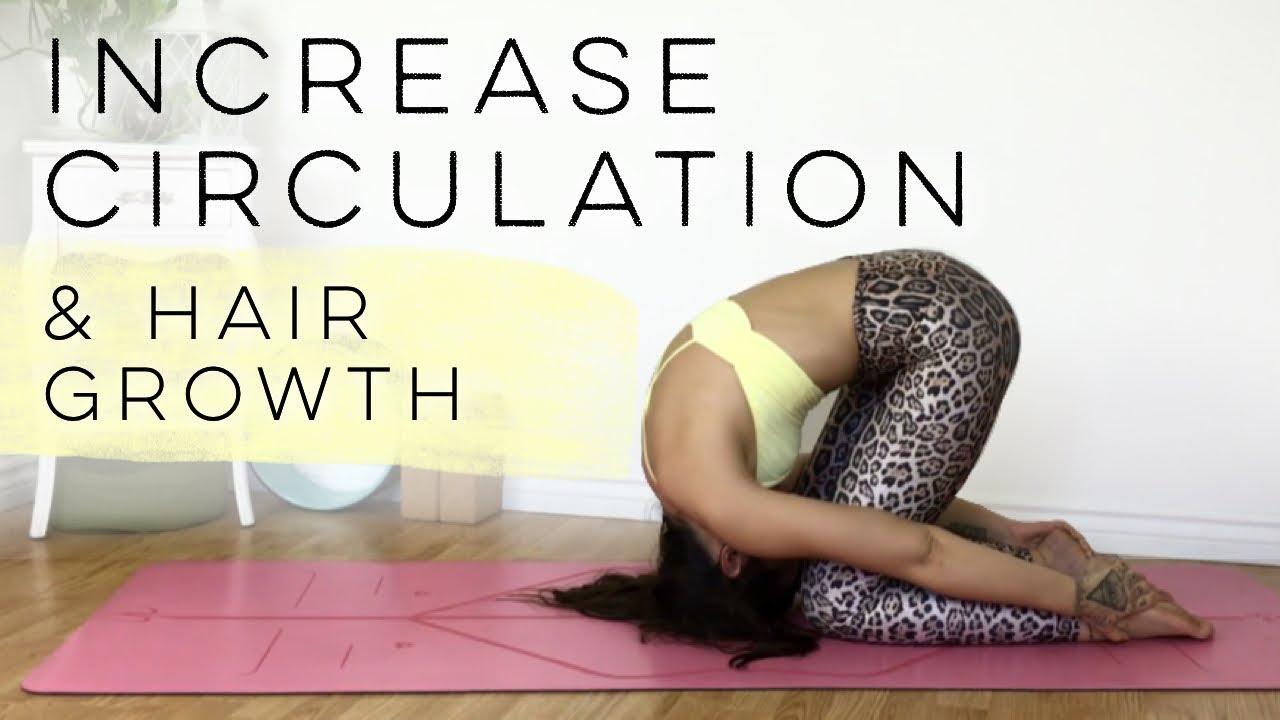 Yoga For Hair Growth And Circulation