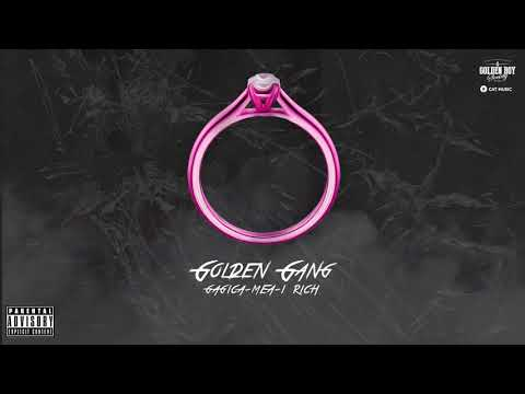 GOLDEN GANG - Gagica-mea-i Rich (Alex Velea, Lazy Ed, BlvckMatias, Lino Golden, Alberto Costa)