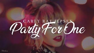 Carly Rae Jepsen - Party For One (Lyrics)