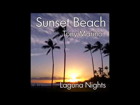 Tony Marino: Laguna Nights