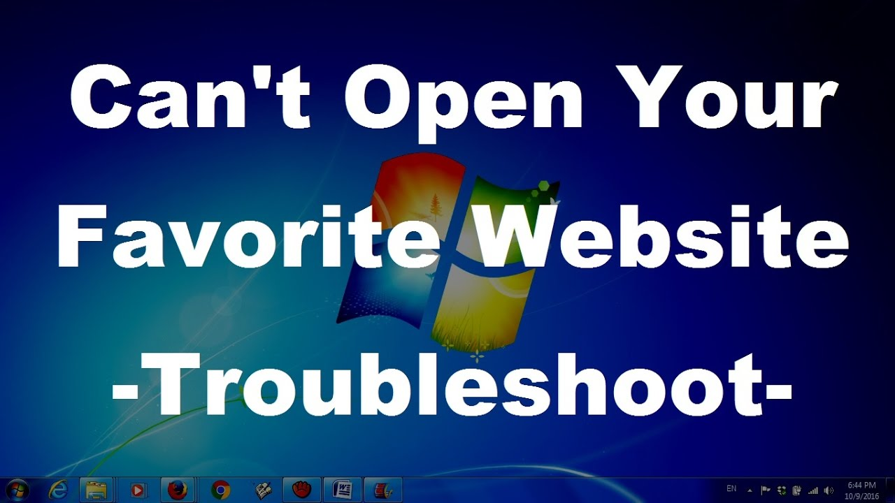 can t open your favorite website troubleshoot can t open your favorite website troubleshoot