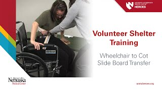 Volunteer Shelter Training: Wheelchair To Cot Slide Board Transfer