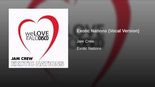 Exotic Nations (Vocal Version)