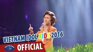 vietnam idol kids 2016 - gala 6 - sau tat ca - gia khiem