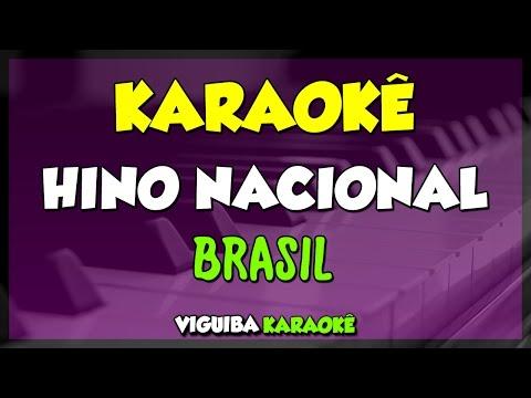 BRASIL - HINO NACIONAL - VERSÃO KARAOKÊ