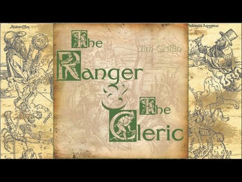The Ranger and The Cleric