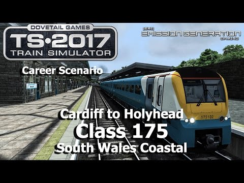 Cardiff to Holyhead - Career Scenario - Train Simulator 2017