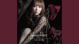 Provided to YouTube by massenext décadence -デカダンス- · 黒崎真音 ...