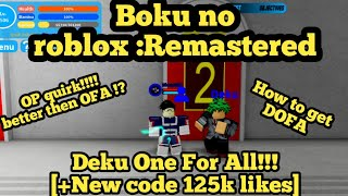 Boku no roblox :Remastered - I got DOFA !! + New code 125k Like !!!